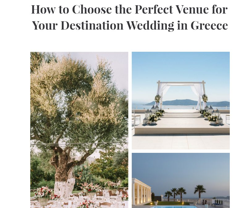 How to Choose the Perfect Venue for Your Destination Wedding in Greece